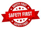 Safety First Ribbon. Safety First Round Red Sign. Safety First poster