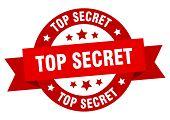 Top Secret Ribbon. Top Secret Round Red Sign. Top Secret poster