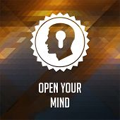Open Your Mind Slogan on Triangle Background.