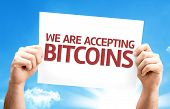 image of bitcoin  - We Are Accepting Bitcoins card with sky background - JPG