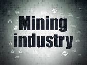 Industry Concept: Painted Black Text Mining Industry On Digital Data Paper Background With  Hand Dra poster