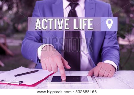 poster of Writing Note Showing Active Life. Business Photo Showcasing Way Of Life That Integrates Physical Act