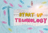 Writing Note Showing Start Up Technology. Business Photo Showcasing Young Technical Company Initiall poster