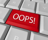pic of apologize  - The word Oops on a red computer keyboard allowing you to catch a mistake and edit - JPG