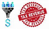 Mosaic Sales Funnel And Grunge Stamp Watermark With Tax Revenue Phrase. Mosaic Vector Is Formed With poster