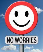 No Worries mate, alles unter Kontrolle, Stop sorgen, alles ist in Ordnung, keine Probleme