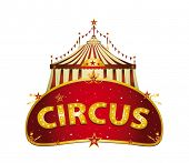 Fantastic Circus red sign. A circus red sign with a big top on a white background for your entertainment
