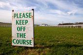 Keep off the Course (Epsom) !