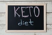 Blackboard With Text keto Diet On Wooden Background, Top View. Ketogenic Diet Concept, A New Trend poster