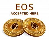 Eos. Accepted Sign Emblem. Crypto Currency. Golden Coins With Eos Symbol Isolated On White Backgroun poster