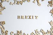 Inscription Brexit On White Background With The Letters. Eu And Uk Politics. Political Brexit Concep poster
