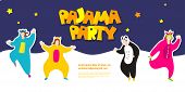 Pajama Party. Happy Friends In Pajamas Costume Sleepwear. Trendy Flat People Vector Illustration. Cu poster