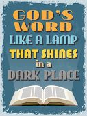 Retro Vintage Motivational Quote Poster. God's Word Like A Lamp That Shines In A Dark Place. Grunge