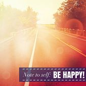 Inspirational Typographic Quote - Note to self be happy