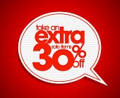 Take an extra 30% off speech bubble coupon.