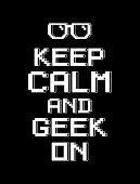 image of dork  - Keep calm and geek on  - JPG