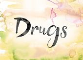 Drugs Colorful Watercolor And Ink Word Art poster