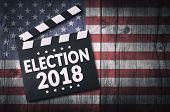 Election 2018 Movie Clapper Board With Usa Flag Background, Top View. poster