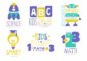 Science For Kids Logo Set, English, Physics, Math Colorful Creative Badges Vector Illustrations On A poster
