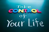 stock photo of blackboard  - Take control of your life concept colorful words on blackboard - JPG