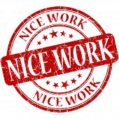 Nice Work Red Round Grungy Vintage Rubber Stamp