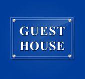 Guest House Transparent Sign