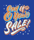 End Of Year Sale Hand Lettering Typography Sales And Marketing Shop Store Signage Poster poster
