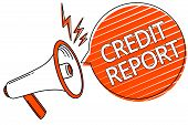 Handwriting Text Credit Report. Concept Meaning Borrowing Rap Sheet Bill And Dues Payment Score Debt poster