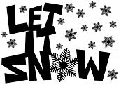 Let It Snow Freehand Drawn Text With Snowflakes