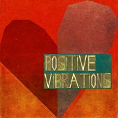 image of vibrator  - Positive vibrations - JPG