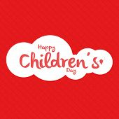 a red background with text for children's day