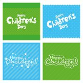 a set of colored backgrounds with text for children's day