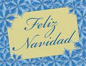 A Feliz Navidad Card, A Card With Words Feliz Navidad Over Blue Snowflakes 3d Illustration poster