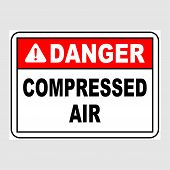 Plate: danger. Compressed Air. Sign: danger. Compressed Air On A Gray Background poster