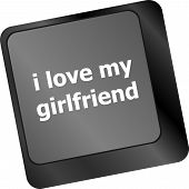 I Love My Girlfriend Button On Computer Pc Keyboard Key