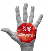 Stop Death Penalty Sign Painted, Open Hand Raised.