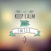 Abstract Background With Typographical Quote keep Calm And Smile. poster