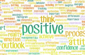 stock photo of think positive  - Think or Stay Positive as a Positivity Mindset - JPG