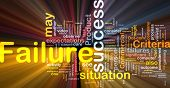 Background concept wordcloud illustration of failure glowing light
