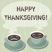 Handwriting Text Writing Happy Thanks Giving. Concept Meaning Fixed Day Give Blessing For Harvest An poster