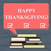 Conceptual Hand Writing Showing Happy Thanks Giving. Business Photo Text Fixed Day Give Blessing For poster