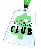 Save More and Spend Less with a Savings Club badge or discount identification card for shopping and saving money at a store or online retailer