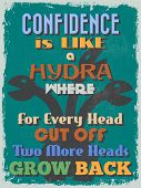 stock photo of hydra  - Retro Vintage Motivational Quote Poster - JPG