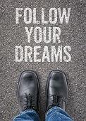 Text on the floor - Follow your dreams
