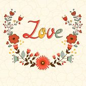 Love card. Elegant card with floral wreath and handwritten text