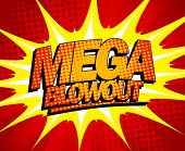 Explosive mega blowout design in pop-art style.
