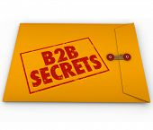B2B Secrets stamped on a yellow confidential envelope of information, tips and advice for success in business to business selling