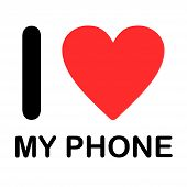 Font Type Illustration - I Love My Phone
