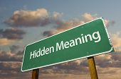 Hidden Meaning Green Road Sign