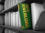 Data Overload - Title of Book.